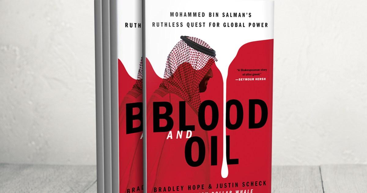 الدم والنفط.. كتاب جديد يكشف كيفية صعود بن سلمان للسلطة وأساليبه في استهداف  معارضيه