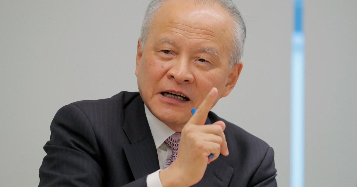 سفير الصين في واشنطن: لا تعتبرونا خصما إستراتيجيا
