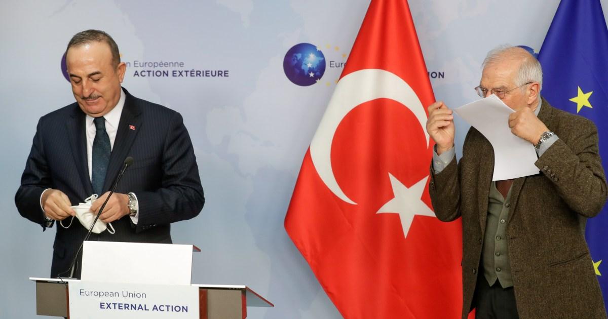 إقرار أوروبي بتحسّن العلاقات.. وزير الخارجية التركي يطالب من بروكسل بخطوات ملموسة