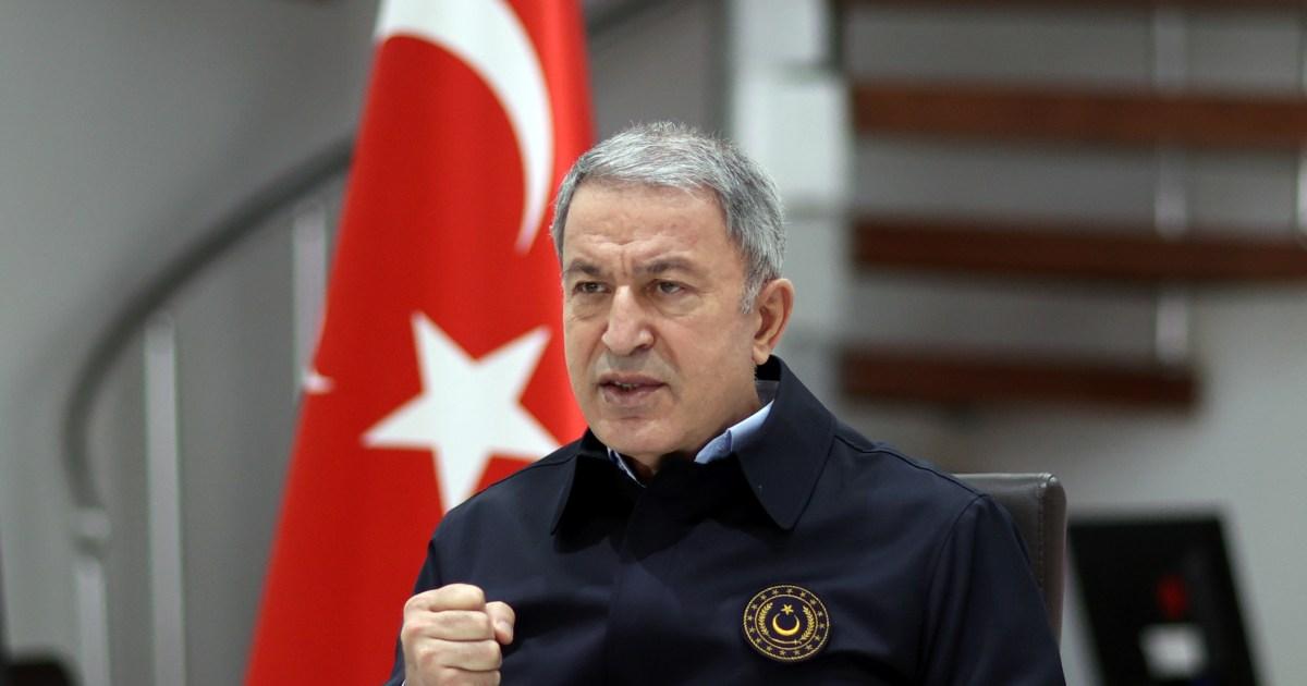 """وزير الدفاع التركي يدين """"استفزازات"""" اليونان ويتعهد بسحق مقاتلي العمال الكردستاني"""