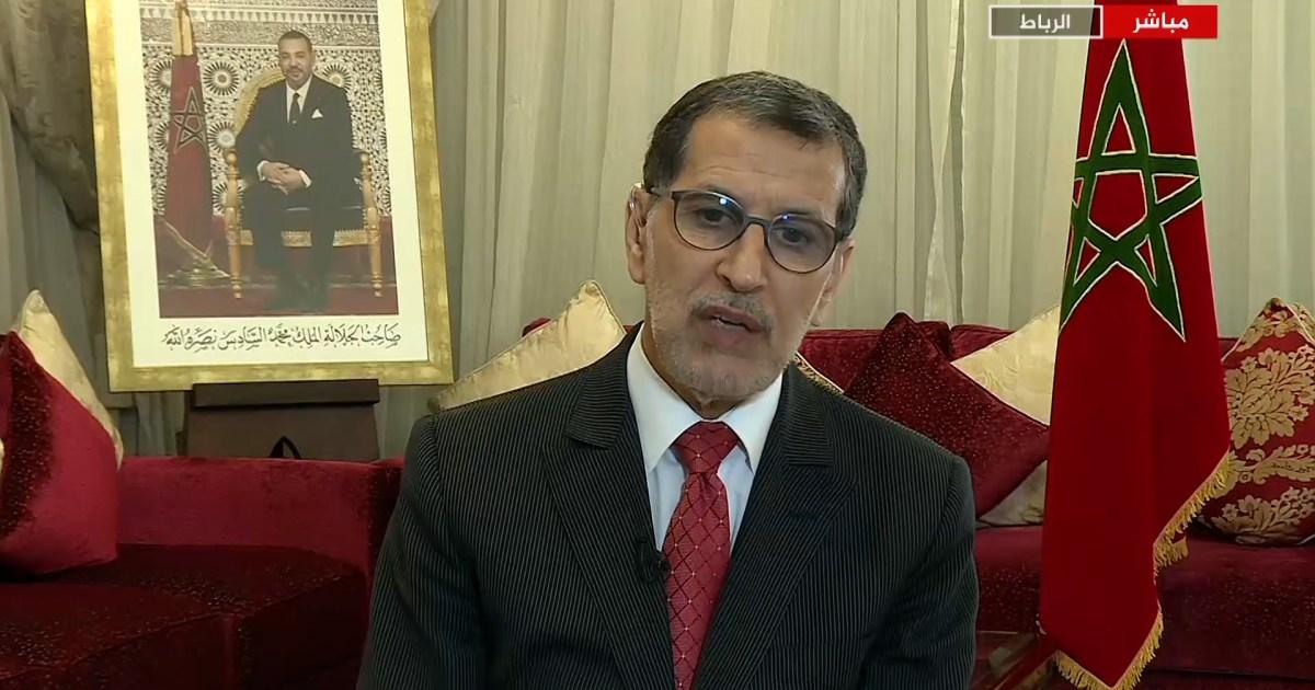 سعد الدين العثماني للجزيرة: ما تقوم به إسرائيل بحق الفلسطينيين جرائم حرب والمغرب ينحاز لأصحاب الأرض